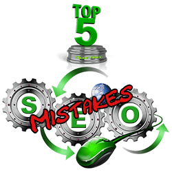 seo-search-engine-optimization-mistakes-errors-pointers-information-advice-help-guide-guidance-list-rankings-serps-top-5-five-common-usual-website-blog-site