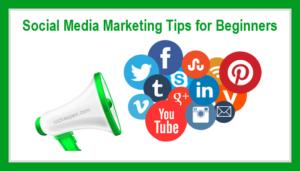 social media marketing tips,social media,marketing,tips,beginners,newbies,smm