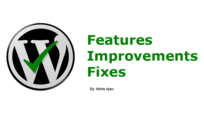new wordpress features,wordpress improvements,wordpress fixes,wordpress updates,new wordpress version