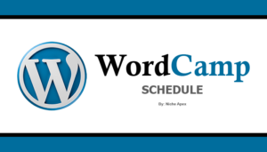 wordpress-wordcamp-wp-word-press-wordcamp schedule-conference-schedule-meetings-meet-greet-attend-upcoming-remaining-information-help-websites-blogs-bloggers-blogging-novice-professional