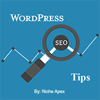 wordpress seo tips,wordpress seo,wordpress search engine optimization,seo,search engine optimization,tips,guide,information,help,advice